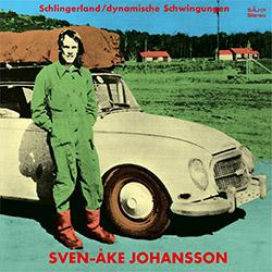 Johansson, Sven-Ake: Schlingerland / Dynamische Schwingungen [VINYL] (Cien Fuegos)