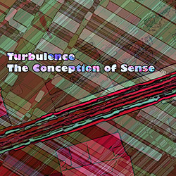 Turbulence: The Conception Of Sense <i>[Used Item]</i>