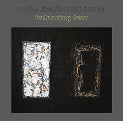 Sica, Mako / Hamid Drake: Balancing Tear  [VINYL]