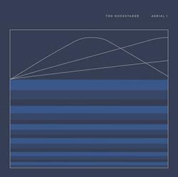 Dockstader, Tod: Aerial 1 [VINYL 2 LPs]
