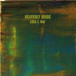 Mai, Luca T.: Heavenly Guide [VINYL] (Trost Records)