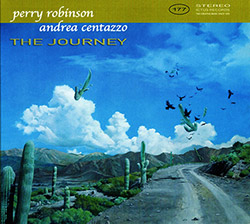 Robinson, Perry / Andrea Centazzo: The Journey (Ictus)