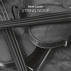 Lucier, Alvin: String Noise [2 CDs] (Black Truffle)