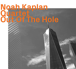 Kaplan, Noah Quartet: Out Of The Hole (ezz-thetics by Hat Hut Records Ltd)