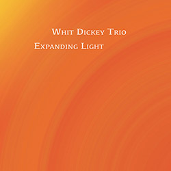 Dickey, Whit Trio (w/ Rob Brown / Brandon Lopez): Expanding Light (Tao Forms)