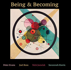 Evans, Peter (w/ Ross / Jozwiak / Harris): Being & Becoming [VINYL]