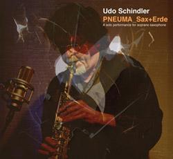 Schindler, Udo: PNEUMA_Sax+Erde  <i>[Used Item]</i> (FMR)