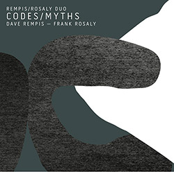 Rempis/Rosaly Duo: Codes/Myths (Aerophonic)