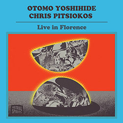 Yoshihide, Otomo / Chris Pitsiokos: Live in Florence [CASSETTE + DOWNLOAD]