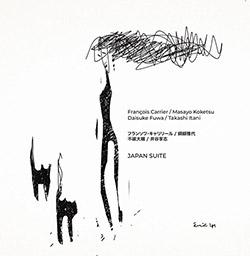 Carrier, Francois / Masayo Koketsu / Daisuke Fuwa  / Takashi Itani: Japan Suite (NoBusiness)