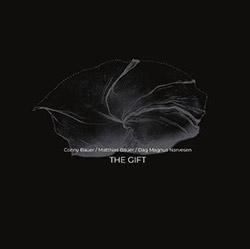 Bauer, Conny / Matthias Bauer / Dag Magnus Narvesen: The Gift [VINYL]