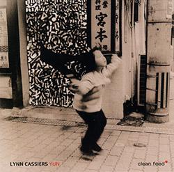 Cassiers, Lynn (w/ der Werf / Vermeulen / Dumoulin / Cabras / Patrman): Yun