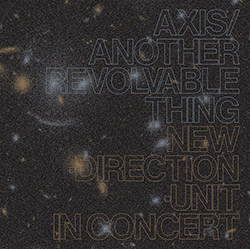 Takayanagi, Masayuki New Direction Unit: Axis/Another Revolvable Thing [2 CDs] (Blank Forms)