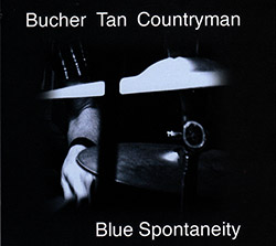 Bucher / Tan / Countryman: Blue Spontaneity (FMR)