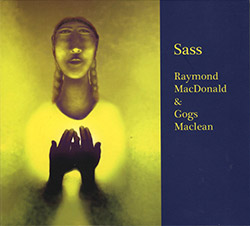MacDonald, Raymond / Gogs Maclean: Sass