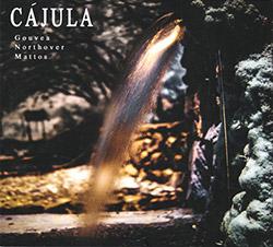 Gouvea / Northover / Mattos: Cajula (FMR)