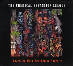 Chemical Expansion League, The (Bohman / Lynch / Northover / Mengersen): Grappling with the Orange P (Creative Sources)