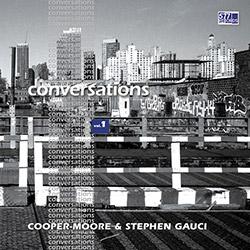 Cooper-Moore & Stephen Gauci: Conversations Vol. 1 [VINYL]