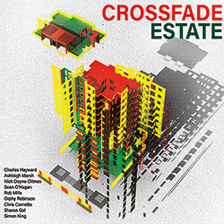 Hayward, Charles : Crossfade Estate