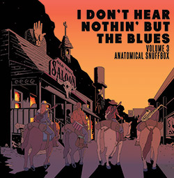 I Don't Hear Nothin' but the Blues (Jon Irabagon / Mike Pride / Mick Barr / Ava Mendoza): Volume 3: (Irabbagast Records)