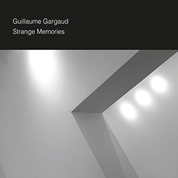 Gargaud, Guillaume: Strange Memories
