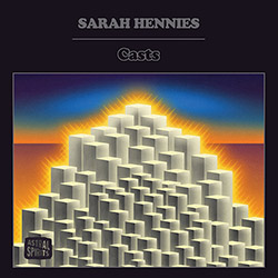 Hennies, Sarah : Casts [CASSETTE w/ DOWNLOAD]