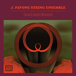 Pavone, J. String Ensemble: Lost and Found [CD]