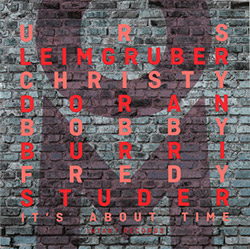 OM (Urs Leimgruber / Christy Doran / Bobby Burri / Fredy Studer) : It's About Time