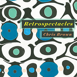 Brown, Chris: Retrospectacles [2 CDs]