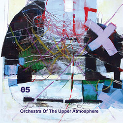 Orchestra Of The Upper Atmosphere: Theta Five