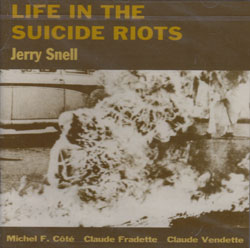 Snell, Jerry: Life in the Suicide Riots