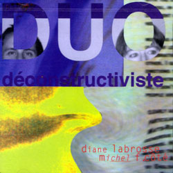 Labrosse, Diane / Michel F. Cote: Duo deconstructiviste