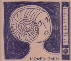 Roger, Danielle Palardy: L'Oreille Enflee (Ambiances Magnetiques)