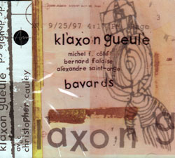 Klaxon Gueule / Cote / Falaise / St-Onge: Bavards