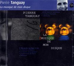 Tanguay, Pierre: La musique de mon disque