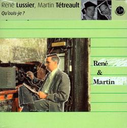 Lussier, Rene / Tetreault, Martin: Qu'ouis-je? (Ambiances Magnetiques)