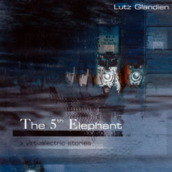 Glandien, Lutz: The 5th Elephant (Recommended Records)