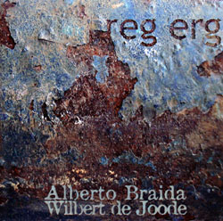 Braida, Alberto / Wilbert de Joode: Reg Erg