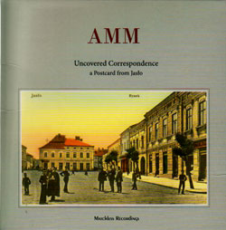 AMM: Uncovered Correspondence: A Postcard From Jaslo (Matchless)