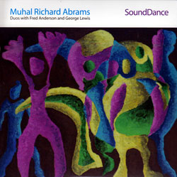 Abrams, Muhal Richard : SoundDance (Pi Recordings)
