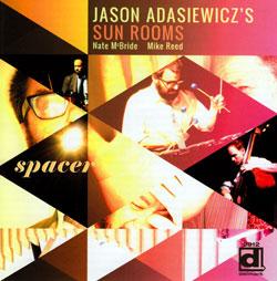 Adasiewicz, Jason: Spacer (Delmark)