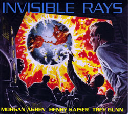 Agren / Kaiser / Gunn: Invisible Rays