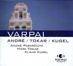 Andre / Tokar / Kugel: Varpai (Nemu Records)