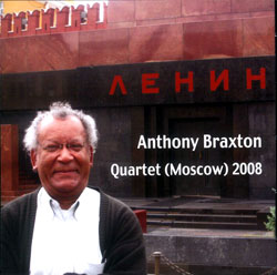 Braxton,  Anthony Quartet (Moscow) 2008: Composition 367b (Leo)