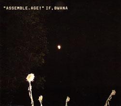 If, Bwana: Assemble. Age!