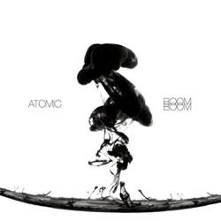 Atomic: Boom Boom [VINYL] (NoBusiness)