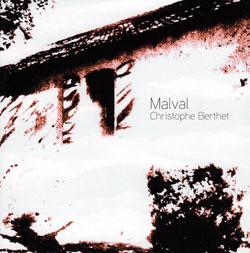Berthet, Christophe: Malval