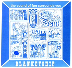 Blanketship: The Sound of Fun Surrounds You / Klangwunder (Gigante Sound)