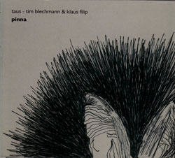 Taus (Klaus Filip & Tim Blechmann): Pinna (Another Timbre)