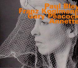 Bley / Koglmann / Peacock: Annette (Hatology)